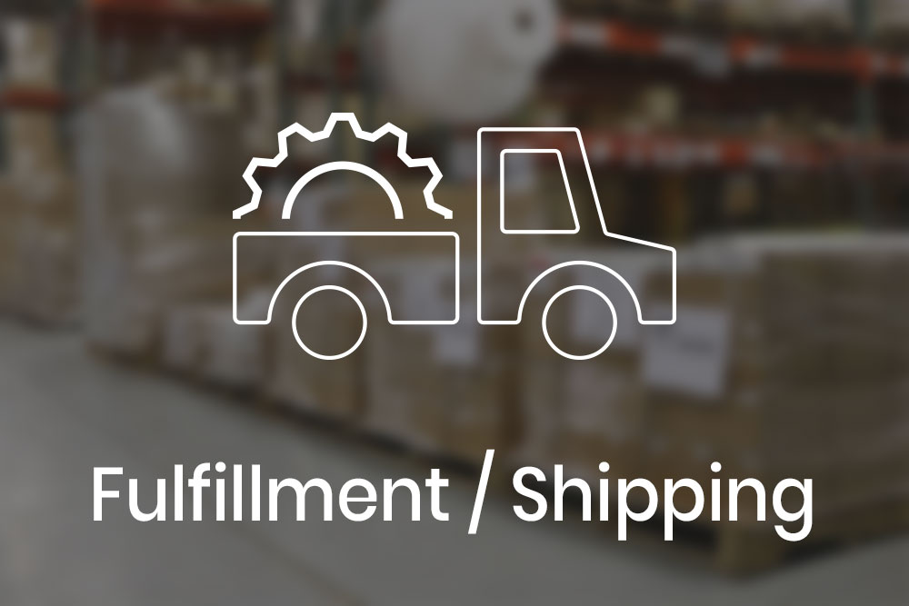 Manufacturing and Fulfillment